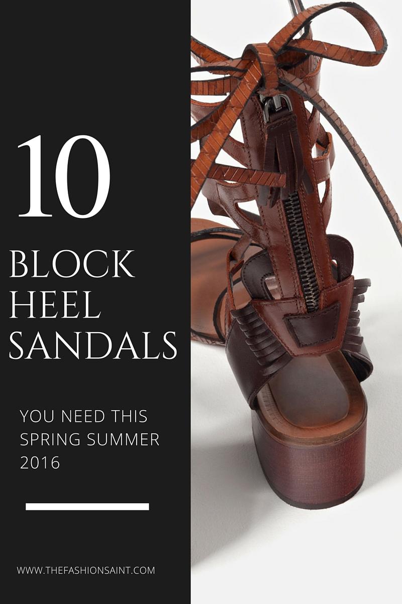 10 BLOCK HEEL SANDALS SS16